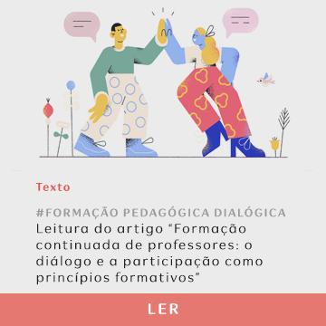 """Clique para ler o artigo: """"Formação continuada de professores: o diálogo e a participação como princípios formativos"""""""