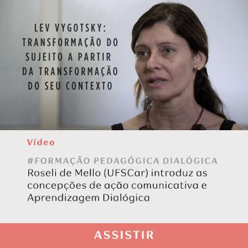 Vídeo da pesquisadora Roseli de Mello sobre a Aprendizagem Dialógica