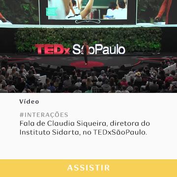 Fala de Claudia Siqueira na TEDxSãoPaulo
