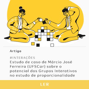 Estudo de caso de Márcio José Ferreira (UFSCar) sobre Grupos Interativos